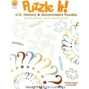 Puzzle It! U.S. History and Government Puzzles by Nadine Rogers