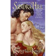 The Viking Takes a Knight by Sandra Hill