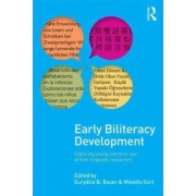 Early Biliteracy Development by Eurydice B. Bauer
