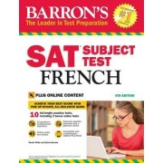 Barron's SAT Subject Test French: With Downloadable Audio, 4th Edition