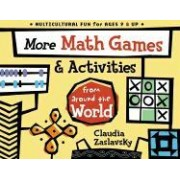 More Math Games and Activities from Around the World by Claudia Zaslavsky