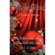 All That Glitters by Polly McCrillis