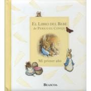 El libro Del Bebe De Perico El Conejo / Peter Rabbit'S Baby Book by Beatrix Potter