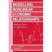 Modelling Non-Linear Economic Relationships by Clive W. J. Granger