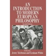 An Introduction to Modern European Philosophy 1998 by Jenny Teichman