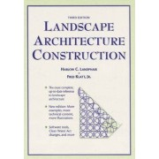 Landscape Architecture Construction by Harlow C. Landphair