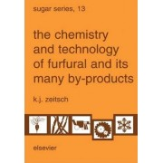 The Chemistry and Technology of Furfural and its Many By-Products: Volume 13 by K.J. Zeitsch