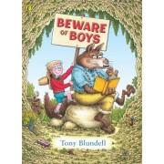 Beware of Boys by Tony Blundell