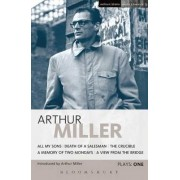 Miller Plays: All My Sons, Death of a Salesman, The Crucible, A Memory of Two Mondays, A View from the Bridge v. 1 by Arthur Miller