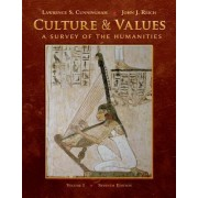Culture and Values, Volume One by Lawrence S Cunningham
