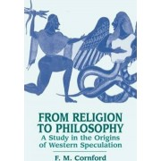 From Religion to Philosophy by F. M. Cornford
