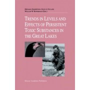 Trends in Levels and Effects of Persistent Toxic Substances in the Great Lakes by Michael Gilbertson
