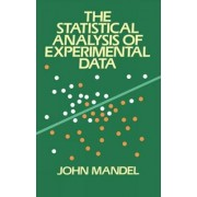 The Statistical Analysis of Experimental Data by John Mandel