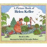 Picture Book of Helen Keller by David A Adler