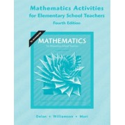 Activities for Elementary Mathematics Teachers for Mathematics for Elementary School Teachers by Dan Dolan