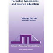 Formative Assessment and Science Education by Nigel Bell