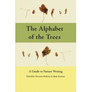 The Alphabet of the Trees by Christian McEwen