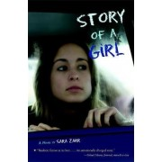 Story Of A Girl by Sara Zarr