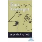 Un om fara de tara - Kurt Vonnegut