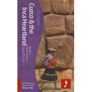 Cuzco & the Inca Heartland Footprint Handbook by Ben Box