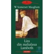 Liza din mahalaua Lambeth - W. Somerset Maugham