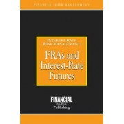 FRAs and Interest Rate Futures by Brian Coyle