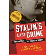 Stalin's Last Crime by Jonathan Brent