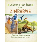 Children's Folk Tales from Zimbabwe by Thelma Grace Sithole