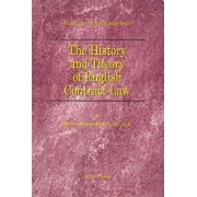 The History and Theory of English Contract Law by Thomas A. Street