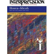 Hosea-Micah by James Limburg