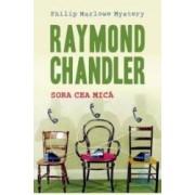 Sora cea mica - Raymond Chandler