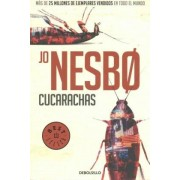 Cucarachas. (Harry Hole 2) / Cockroaches: The Second Inspector Harry Hole Novel by Jo Nesbo