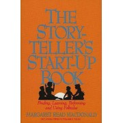 The Storyteller's Start-up Book by Mary Read MacDonald