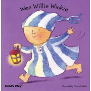 Wee Willie Winkie by Annie Kubler