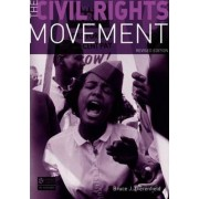 The Civil Rights Movement by Bruce J. Dierenfield