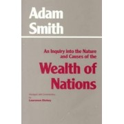 An Inquiry into the Nature and Causes of the Wealth of Nations: Inquiry into the Nature and Causes of the Wealth of Nations by Adam Smith