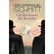 Cei doi domni din Bruxelles - Eric Emmanuel Schmitt