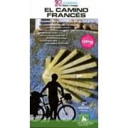 El camino francés: Camino de Santiago en bicicleta by Bernard Datcharry