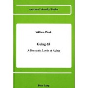 Gulag 65 by William G Plank