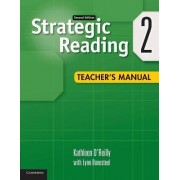 Strategic Reading Level 2 Teacher's Manual: Level 2 by Kathleen O'Reilly