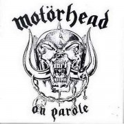 Motorhead - On Parole (0724385479427) (1 CD)