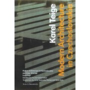 Modern Architecture in Czechoslovakia and Other Writings by Karel Teige