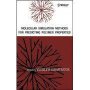 Molecular Simulation Methods for Predicting Polymer Properties by Vassilios Galiatsatos