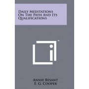 Daily Meditations on the Path and Its Qualifications