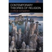Contemporary Theories of Religion by Michael Stausberg
