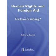 Human Rights and Foreign Aid by Bethany Barratt