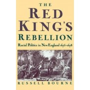 The Red King's Rebellion by Russell Bourne