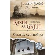 ►Trilogija-Kazna-za-greh-Jelena-Bacic-Alimpic◄