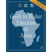 Guide to Higher Education in Africa 2010 by International Association of Universities