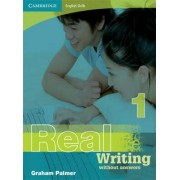 Cambridge English Skills Real Writing 1 without Answers: Level 1 by Graham Palmer